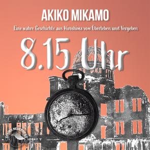 8.15 Uhr von Dumont,  René, Gscheidle,  Tillmann, Mikamo,  Akiko