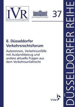 8. Düsseldorfer Verkehrsrechtsforum von Looschelders,  Dirk, Michael,  Lothar