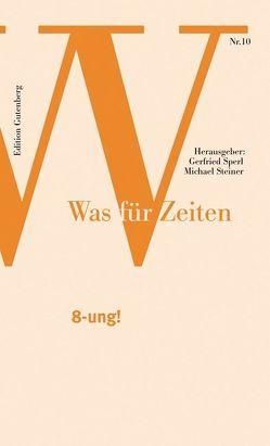 8-ung! von Sperl,  Gerfried, Steiner,  Michael