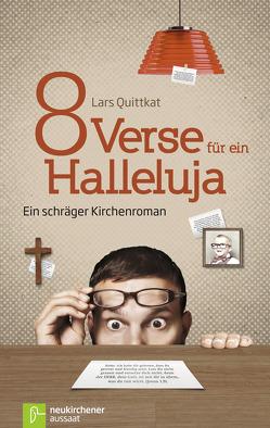8 Verse für ein Halleluja von Quittkat,  Lars