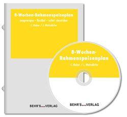 8-Wochen-Rahmenspeisenplan von Reiner,  Carola, Weitzdörfer,  Jürgen