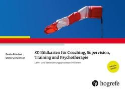 80 Bildkarten für Coaching, Supervision, Training und Psychotherapie von Fräntzel,  Evelin, Johannsen,  Dieter