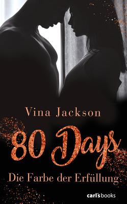 80 Days – Die Farbe der Erfüllung von Jackson,  Vina
