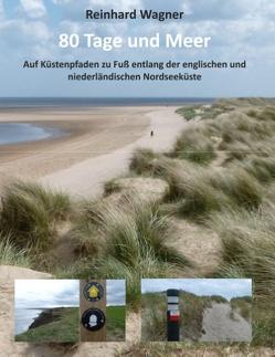80 Tage und Meer von Wagner,  Reinhard