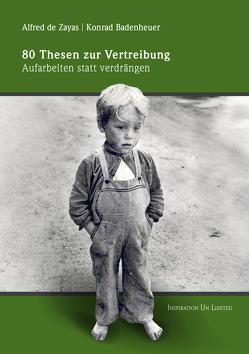 80 Thesen zur Vertreibung von Badenheuer,  Konrad, Zayas,  Alfred de