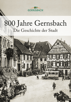 800 Jahre Gernsbach von Stadt Gernsbach