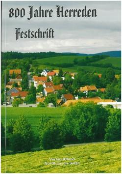 800 Jahre Herreden | Festschrift von Iffland,  Steffen, Köstner,  Lothar, Teichmann,  Mark