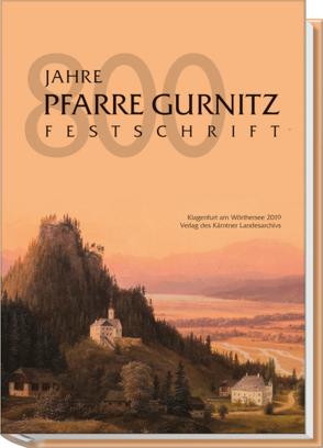 800 Jahre Pfarre Gurnitz von Granitzer,  Anton, Wadl,  Wilhelm