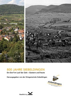 800 Jahre Siebeldingen von Ortsgemeinde Siebeldingen