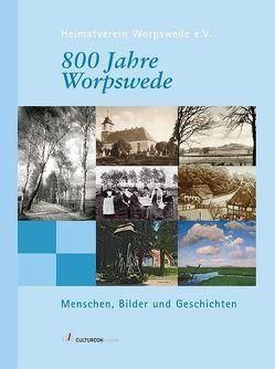 800 Jahre Worpswede von Oeljeschläger,  Bernd