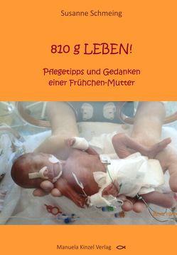 810 g LEBEN! von Schmeing,  Susanne