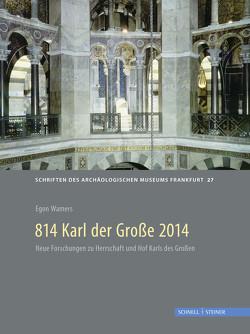 814 Karl der Große 2014 von Wamers,  Egon