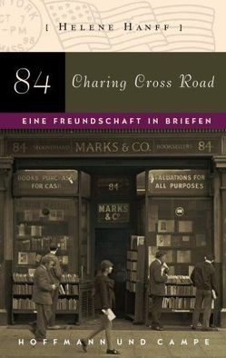 84, Charing Cross Road von Hanff,  Helene, Moritz,  Rainer