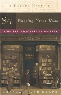 84, Charing Cross Road von Hanff,  Helene, Moritz,  Rainer
