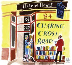 84, Charing Cross Road von Grote,  Ulrike, Hanff,  Helene, Martienzen,  Marion, Moritz,  Rainer, Sprenger,  Wolf-Dietrich, von Gayl,  Anna Sophie