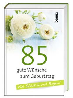 85 gute Wünsche zum Geburtstag
