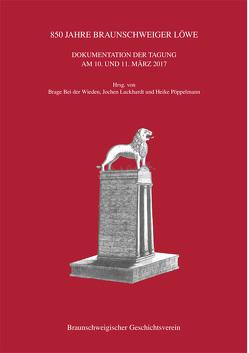 850 Jahre Braunschweiger Löwe von Bei der Wieden,  Brage, Köppelmann,  Heike, Luckhardt,  Jochen