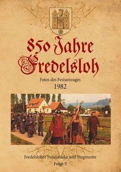 850 Jahre Fredelsloh. Fotos vom Festumzug 1982 von Schelle,  Arno