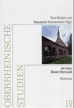 850 Jahre Kloster Herrenalb von Rückert,  Peter, Schwarzmaier,  Hansmartin