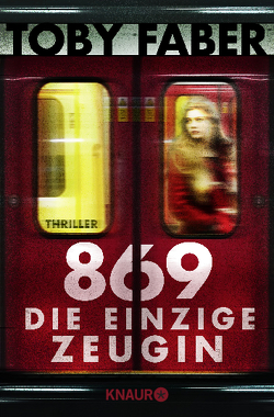 869 – Die einzige Zeugin von Bezzenberger,  Marie-Luise, Faber,  Toby