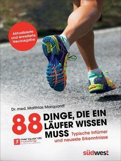 88 Dinge, die ein Läufer wissen muss von Marquardt,  Matthias