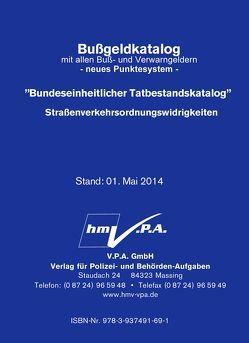 890-8060/P/K – Original-Bußgeldkatalog der Polizei, Stand 01. Mai 2014 von V.P.A. GmbH