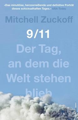 9/11 von Frank,  Heide, Schnettler,  Tobias, Zuckoff,  Mitchell