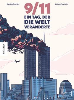 9/11 von Bouthier,  Baptiste, Chochois,  Héloïse, Ickler,  Ingrid