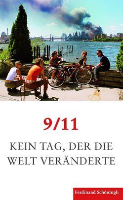 9/11. Kein Tag, der die Welt veränderte von Butter,  Michael, Christ,  Birte, Keller,  Patrick