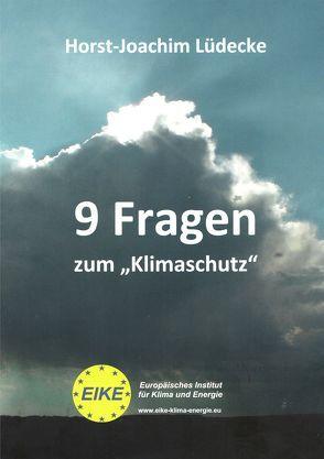 """9 Fragen zum """"Klimaschutz"""" von Lüdecke,  Horst-Joachim"""