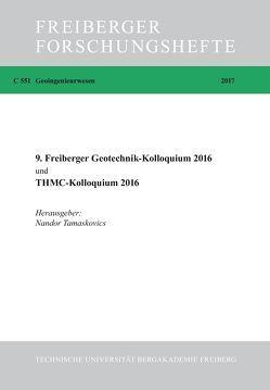 9. Freiberger Geotechnikkolloquium 2016 und THMC-Kolloquium 2016 von Tamaskovics,  Nandor