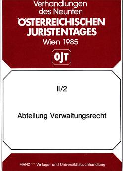 9. Österreichischer Juristentag 1985 Verwaltungsrecht von Fessler,  Peter, Szymanski,  Wolf
