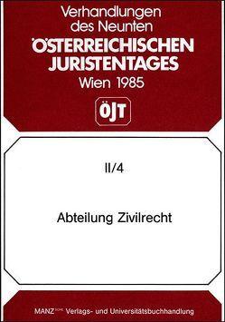 9. Österreichischer Juristentag 1985 Zivilrecht von Gallent,  Kurt, Rummel,  Peter, Widmer,  Pierre