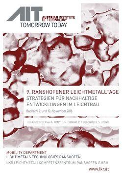 9. Ranshofener Leichtmetalltage von Chimani,  Christian, Kraly,  Andreas, Ucsnik,  Stephan, Uggowitzer,  Peter