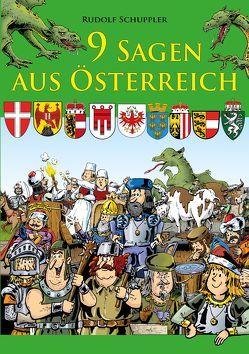9 Sagen aus Österreich von Schuppler,  Rudolf