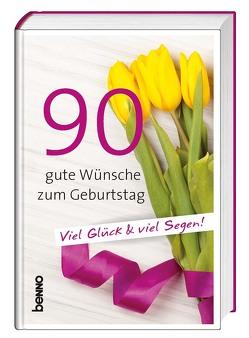 90 gute Wünsche zum Geburtstag von Bauch,  Volker