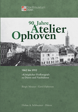 90 Jahre Atelier Ophoven von Meuser,  Birgit, Ophoven,  Gerd