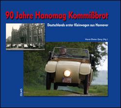 90 Jahre Hanomag Kommißbrot von Görg,  Horst-Dieter