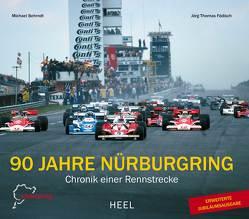 90 Jahre Nürburgring von Behrndt,  Michael, Födisch,  Jörg Thomas