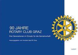90 Jahre Rotary Club Graz von Vorstand des RC Graz
