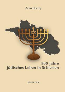 900 Jahre jüdisches Leben in Schlesien von Herzig,  Arno