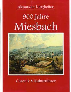 900 Jahre Miesbach von Langheiter,  Alexander