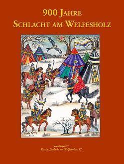 900 Jahre Schlacht am Welfesholz von Kirsch,  Ursula, Lauenroth,  Anja, Lauenroth,  Hartmut, Rackwitz,  Hans-Christoph
