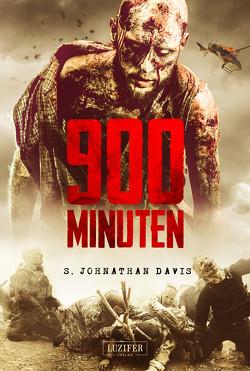 900 MINUTEN von Davis,  S. Johnathan, Fahnert,  Katrin