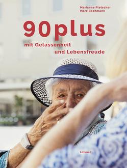 90plus von Bachmann,  Marc, Kunz,  Roland, Pletscher,  Marianne