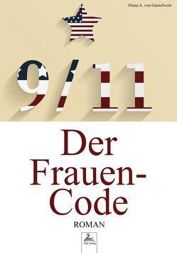 9/11 – Der Frauen-Code von von Ganselwein,  Diana A.