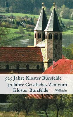 925 Jahre Kloster Bursfelde – 40 Jahre Geistliches Zentrum Kloster Bursfelde von Kaufmann,  Thomas, Krause,  Rüdiger