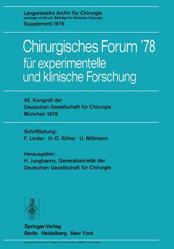 95. Kongreß der Deutschen Gesellschaft für Chirurgie, München, 3. bis 6. Mai 1978 von Junghanns,  H., Linder,  F., Mittmann,  U., Röher,  H.D.