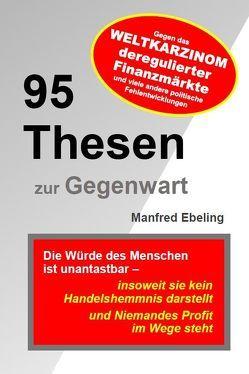 95 Thesen zur Gegenwart von Ebeling,  Manfred