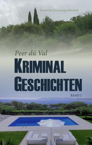Kriminalgeschichten von dú Val,  Peer